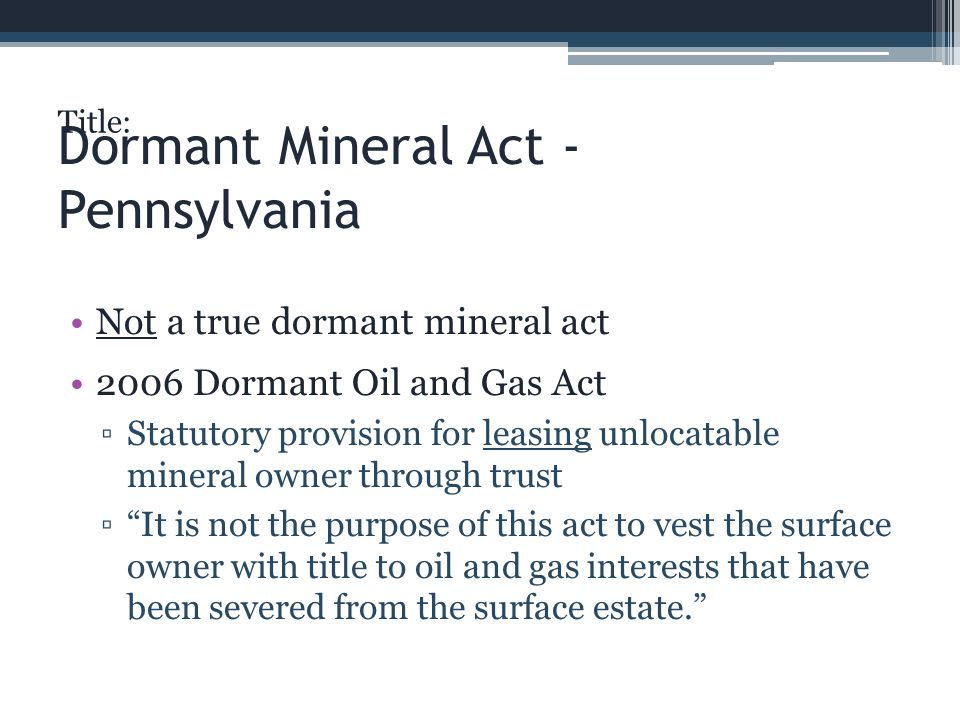 Dormant Mineral Act - Pennsylvania