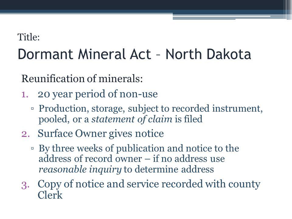 Dormant Mineral Act – North Dakota