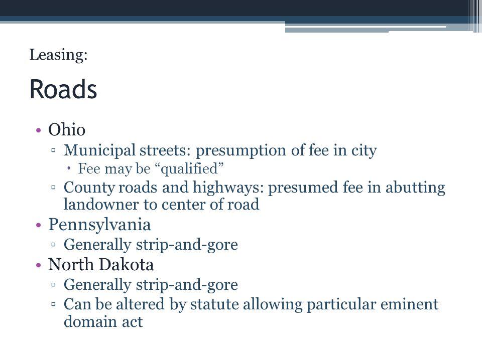 Roads Ohio Pennsylvania North Dakota Leasing: