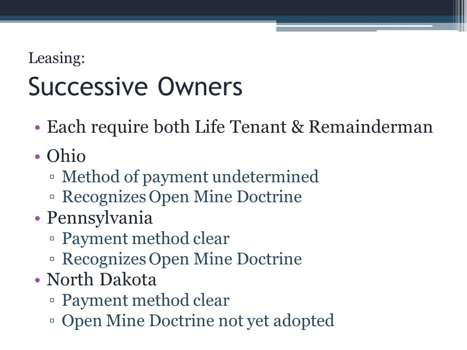Successive Owners Each require both Life Tenant & Remainderman Ohio