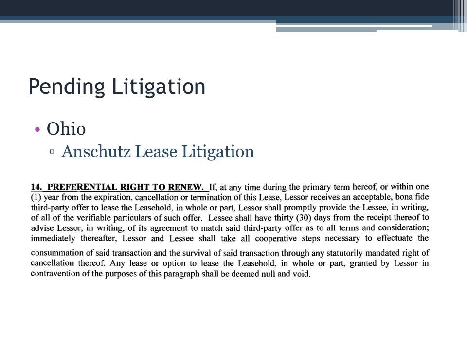 Pending Litigation Ohio Anschutz Lease Litigation