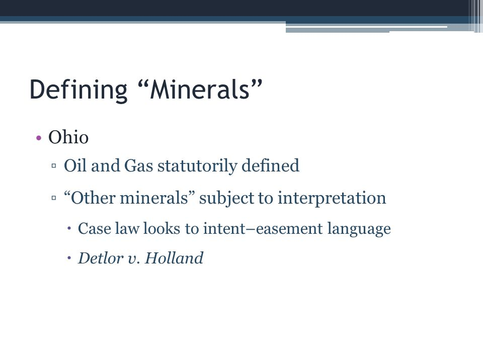 Defining Minerals Ohio Oil and Gas statutorily defined