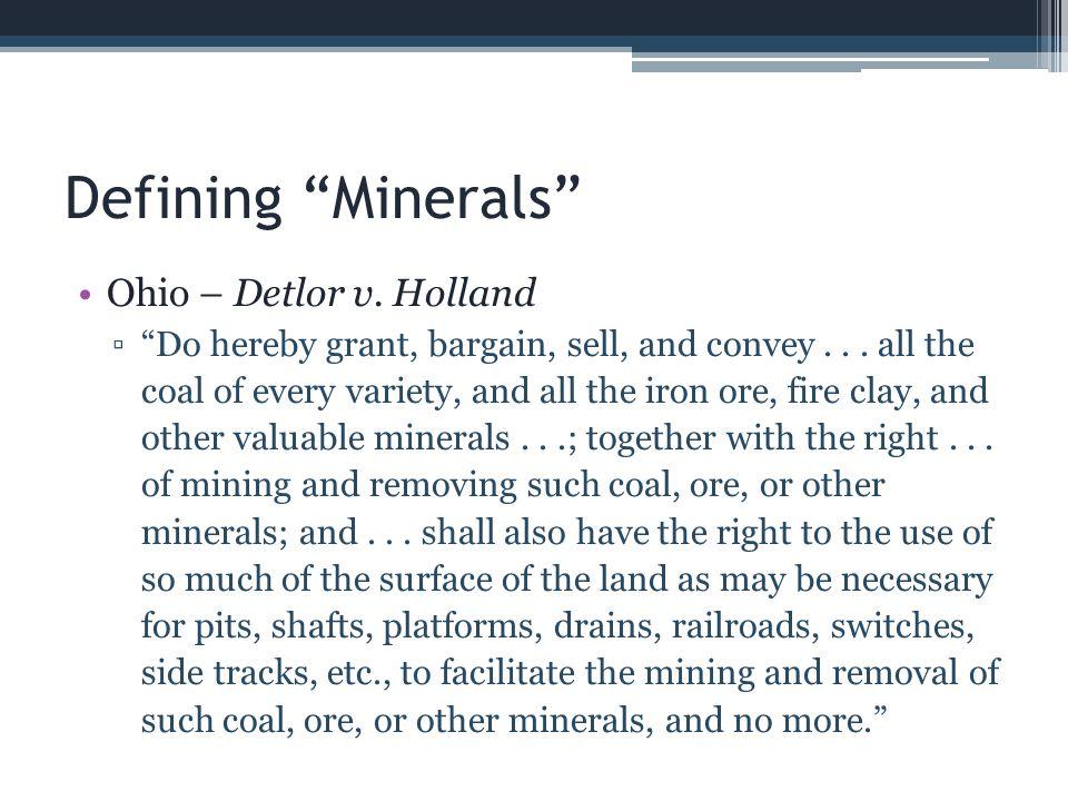 Defining Minerals Ohio – Detlor v. Holland