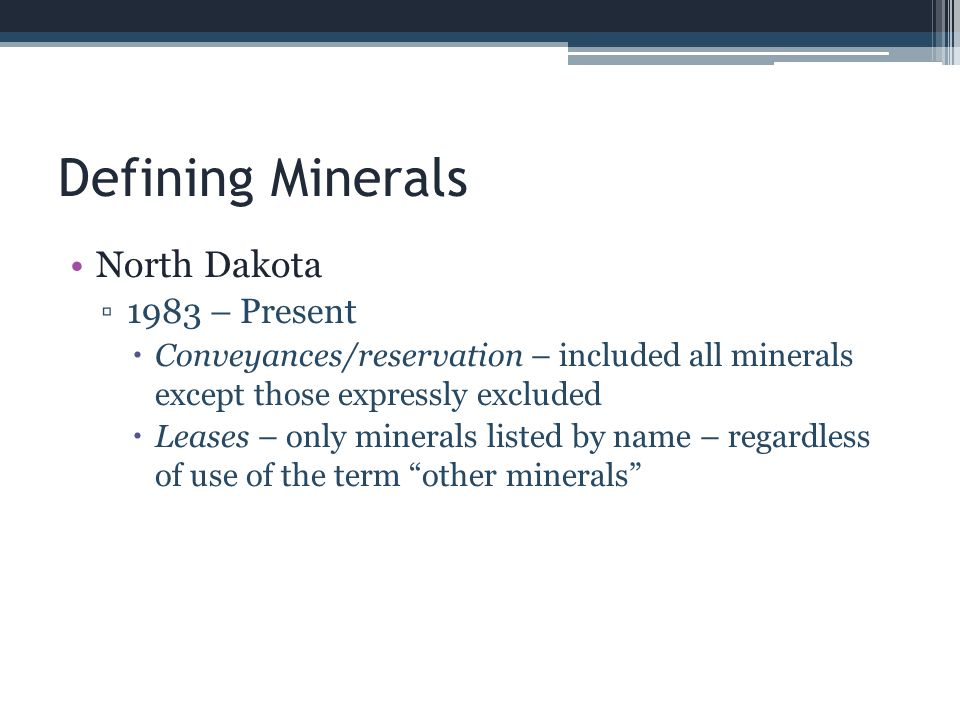 Defining Minerals North Dakota 1983 – Present