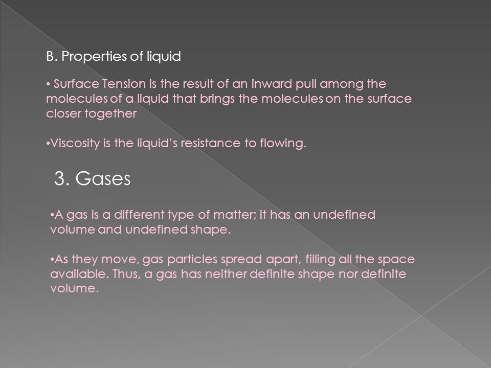 3. Gases B. Properties of liquid