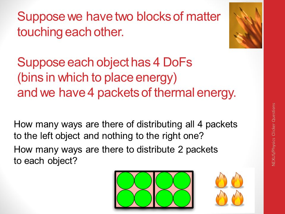 Suppose we have two blocks of matter touching each other