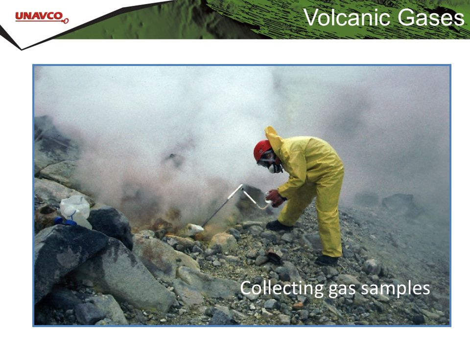 Volcanic Gases Collecting gas samples