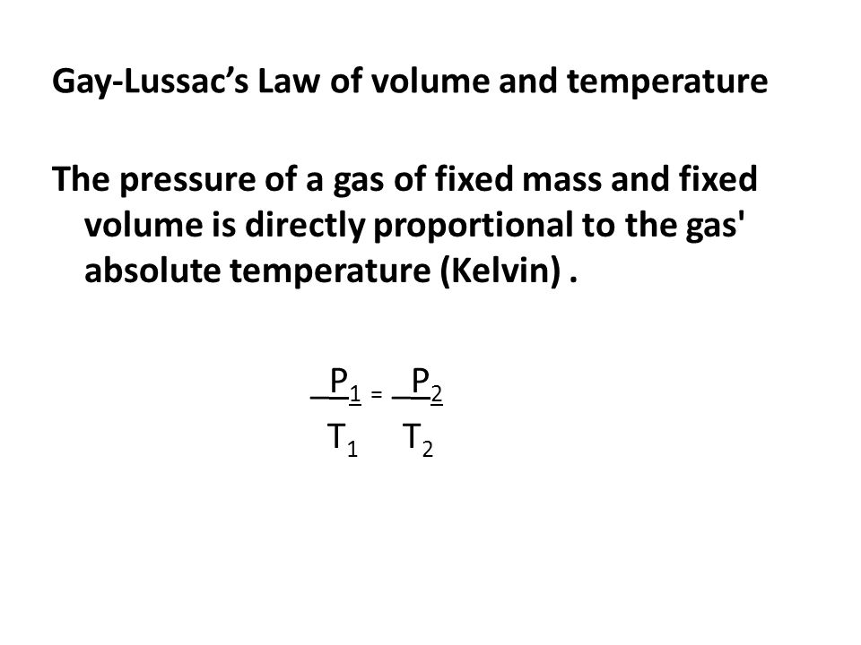 Gay-Lussac's Law of volume and temperature