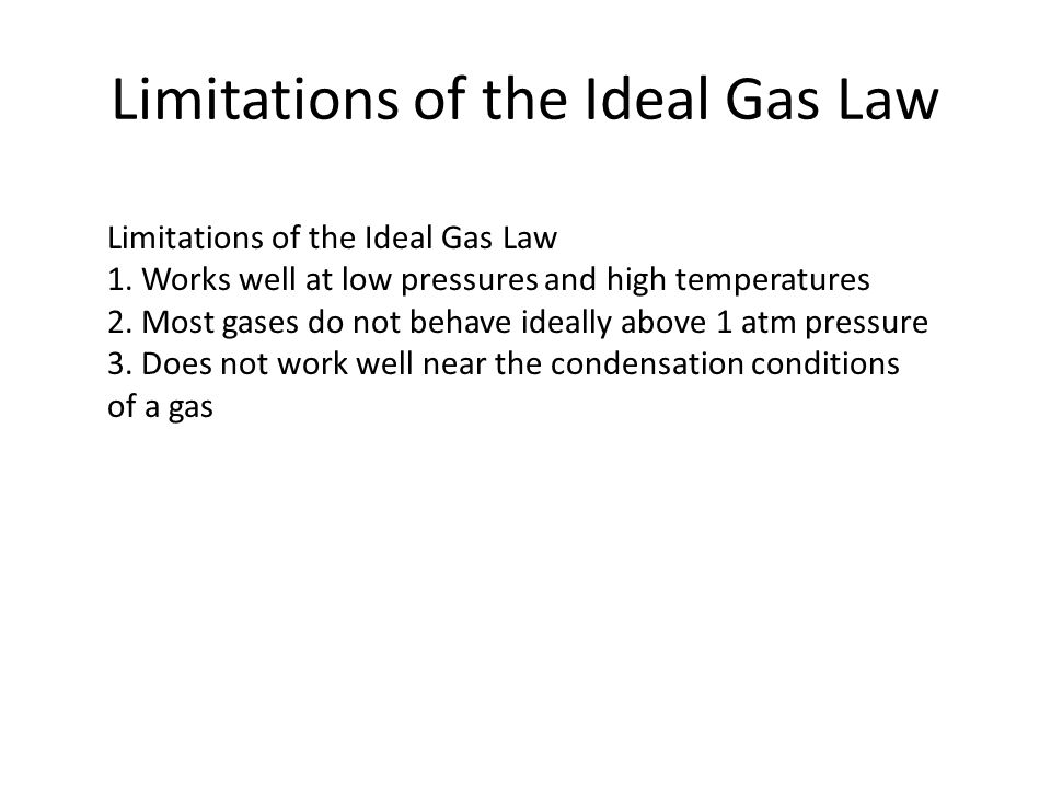 Limitations of the Ideal Gas Law