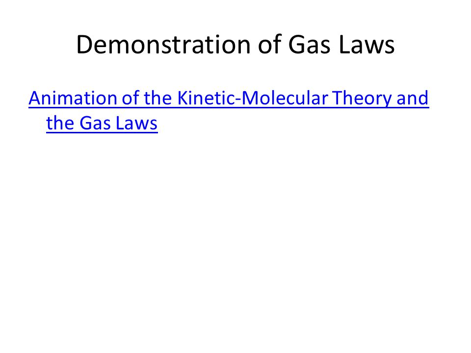 Demonstration of Gas Laws