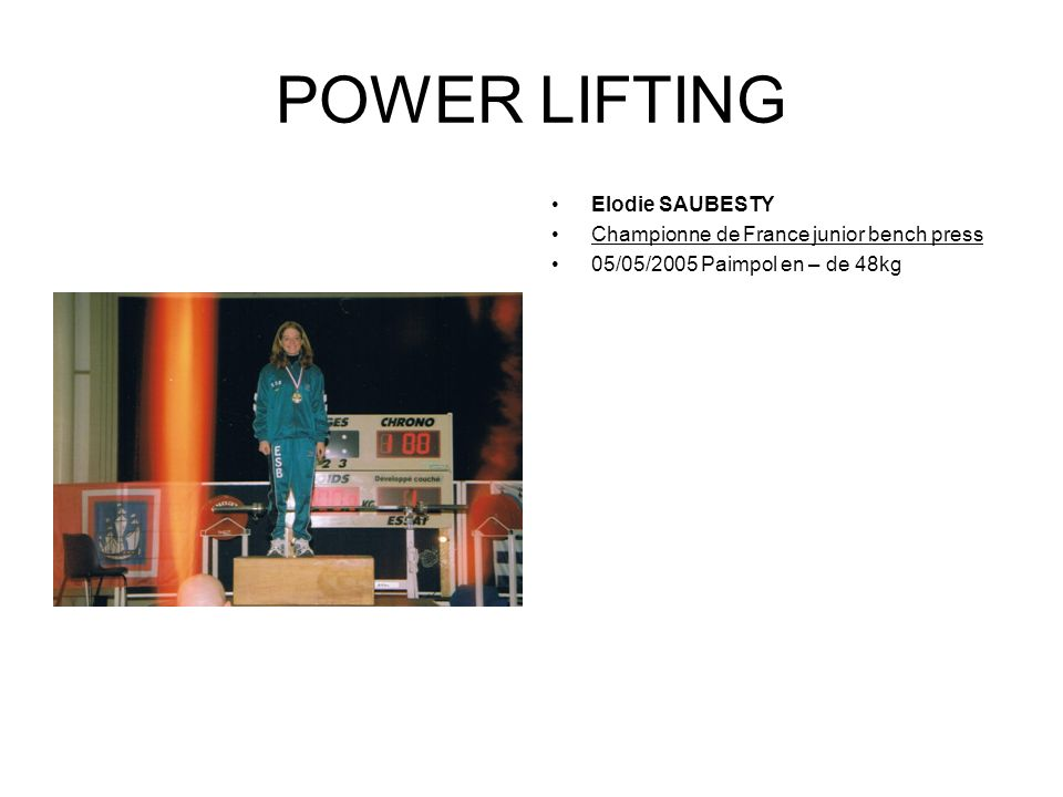 POWER LIFTING Elodie SAUBESTY Championne de France junior bench press