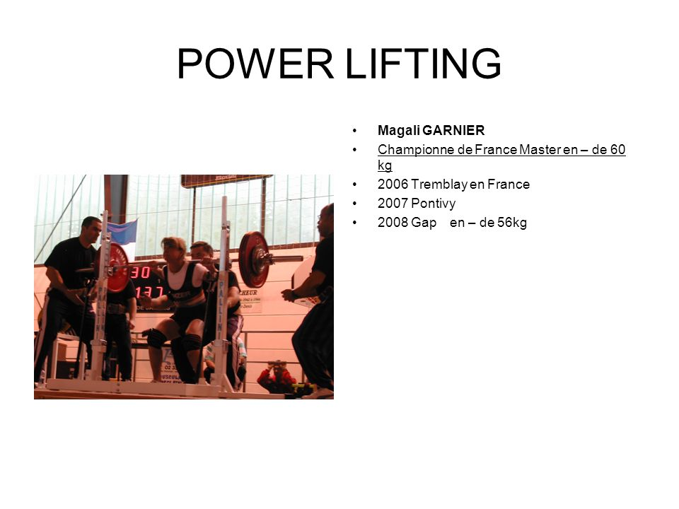 POWER LIFTING Magali GARNIER Championne de France Master en – de 60 kg