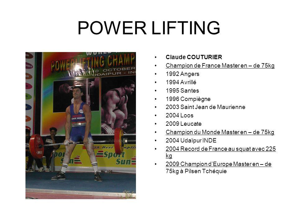 POWER LIFTING Claude COUTURIER Champion de France Master en – de 75kg