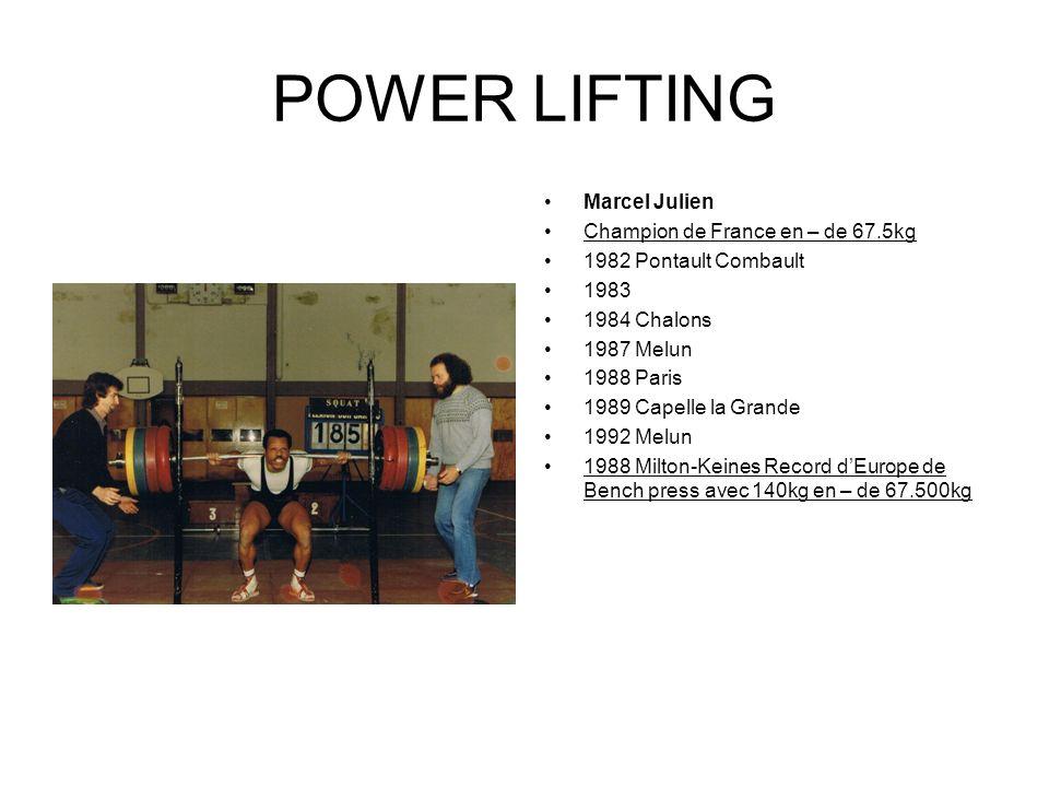 POWER LIFTING Marcel Julien Champion de France en – de 67.5kg