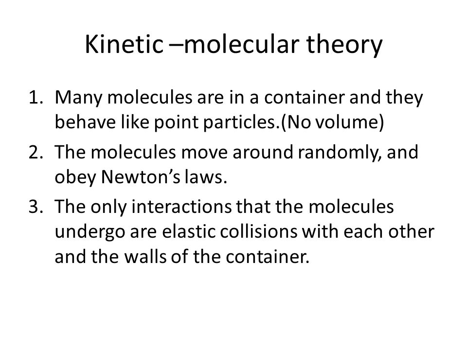 Kinetic –molecular theory