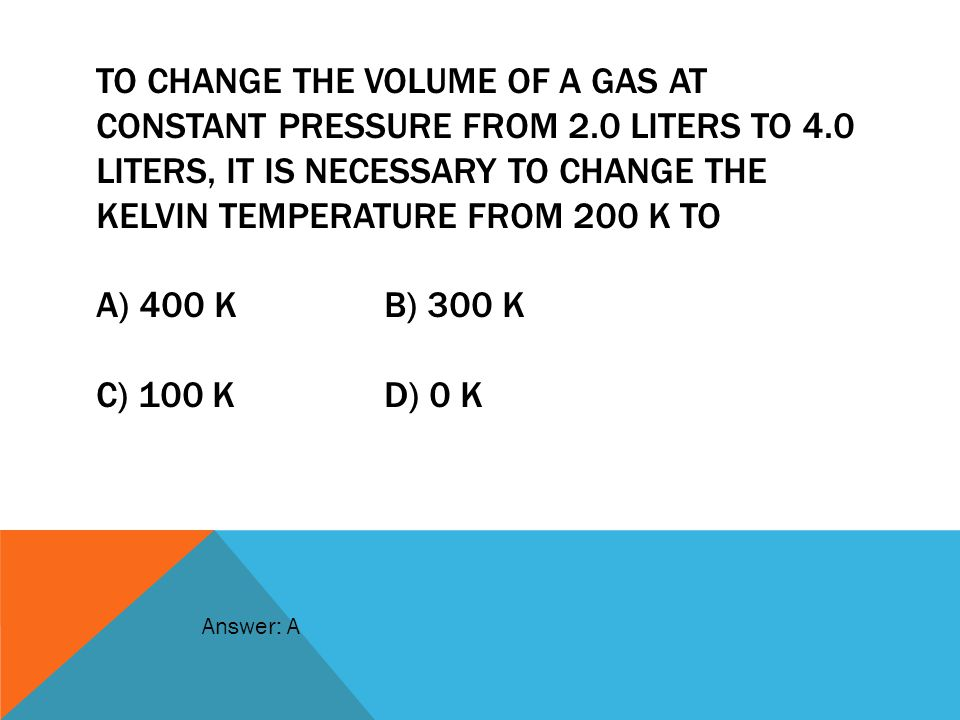 To change the volume of a gas at constant pressure from 2