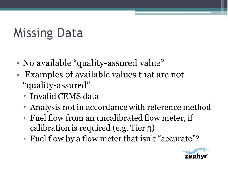 Missing Data No available quality-assured value