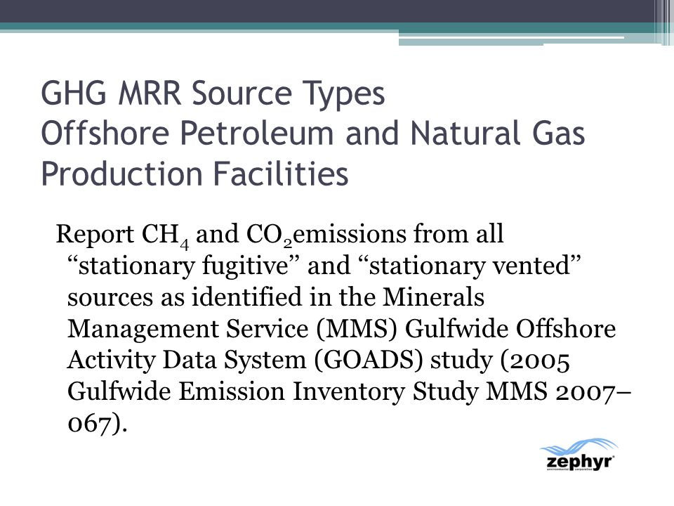 GHG MRR Source Types Offshore Petroleum and Natural Gas Production Facilities