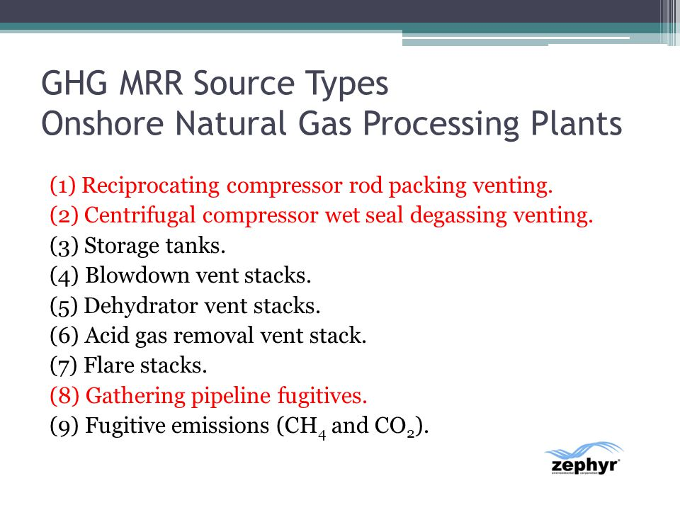 GHG MRR Source Types Onshore Natural Gas Processing Plants