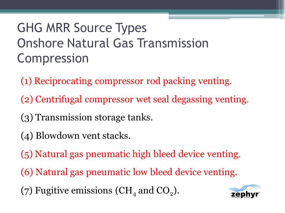 GHG MRR Source Types Onshore Natural Gas Transmission Compression