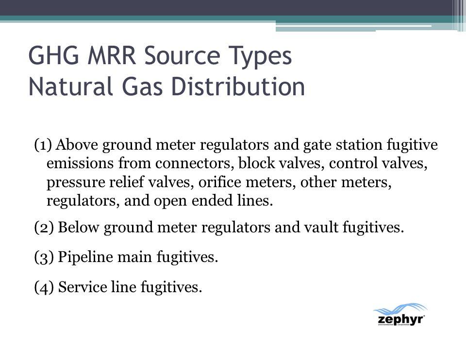 GHG MRR Source Types Natural Gas Distribution