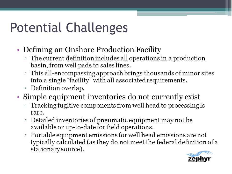 Potential Challenges Defining an Onshore Production Facility