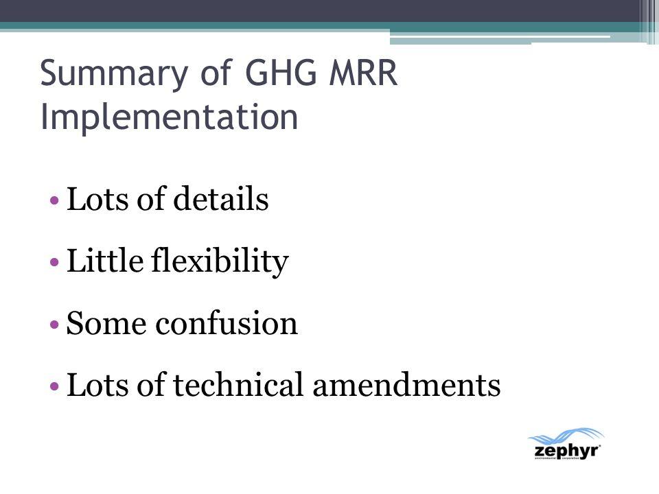 Summary of GHG MRR Implementation