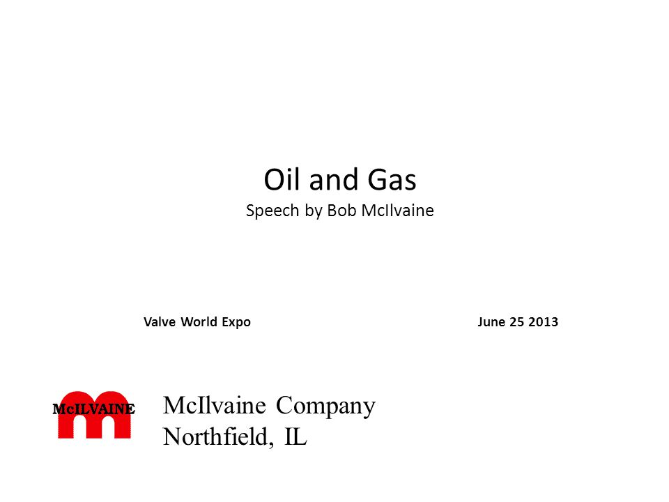 Oil and Gas Speech by Bob McIlvaine