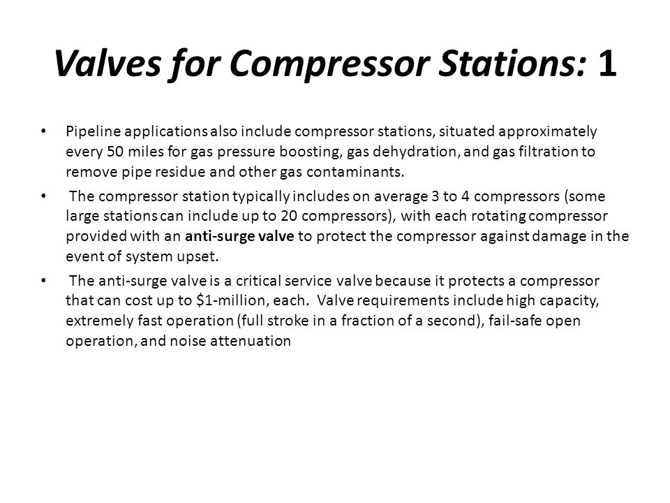 Valves for Compressor Stations: 1
