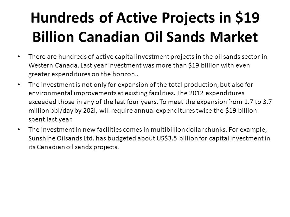 Hundreds of Active Projects in $19 Billion Canadian Oil Sands Market