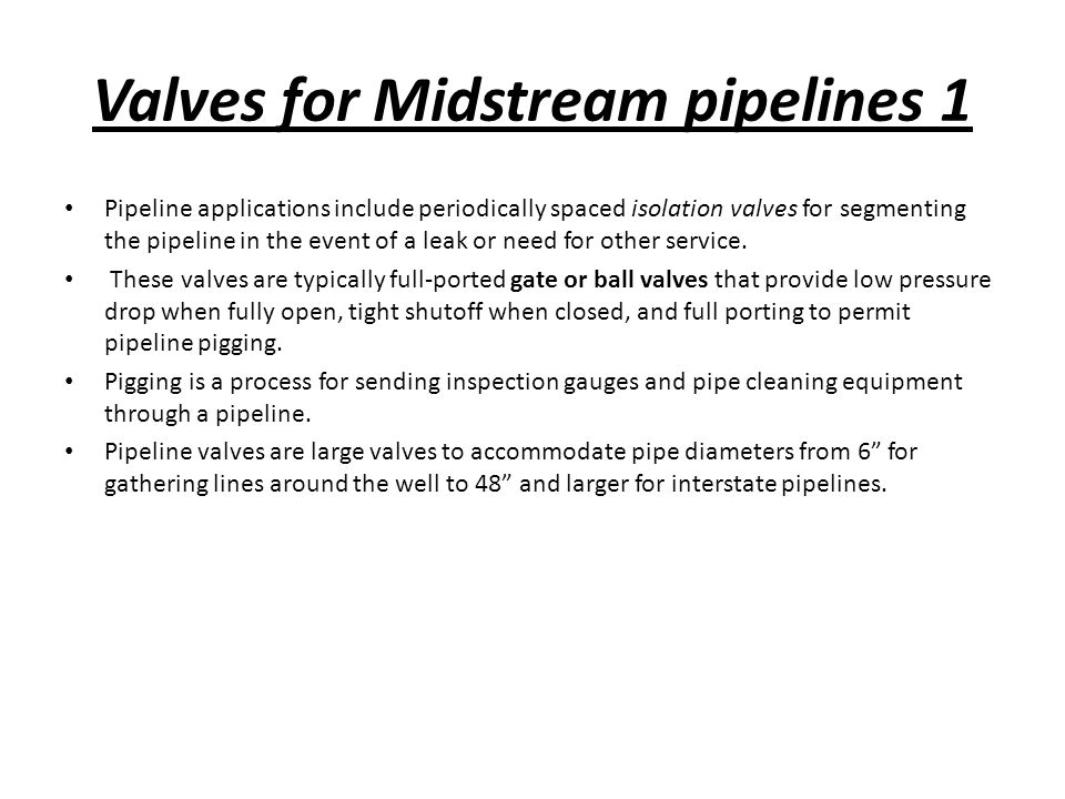 Valves for Midstream pipelines 1