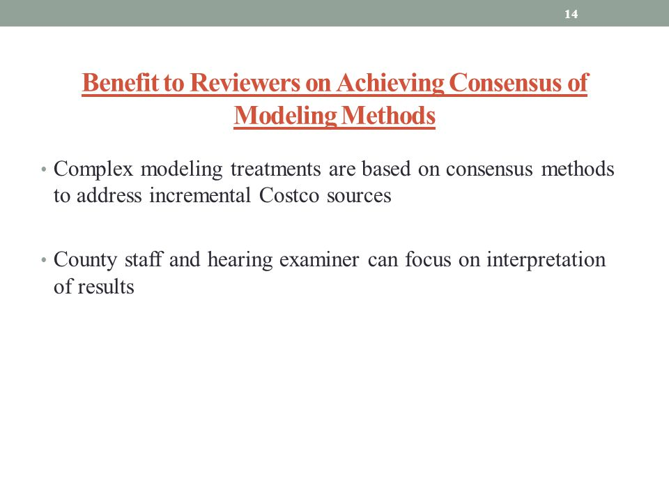 Benefit to Reviewers on Achieving Consensus of Modeling Methods