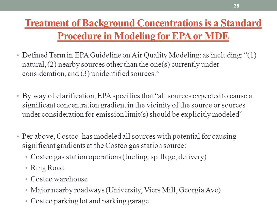 Treatment of Background Concentrations is a Standard Procedure in Modeling for EPA or MDE