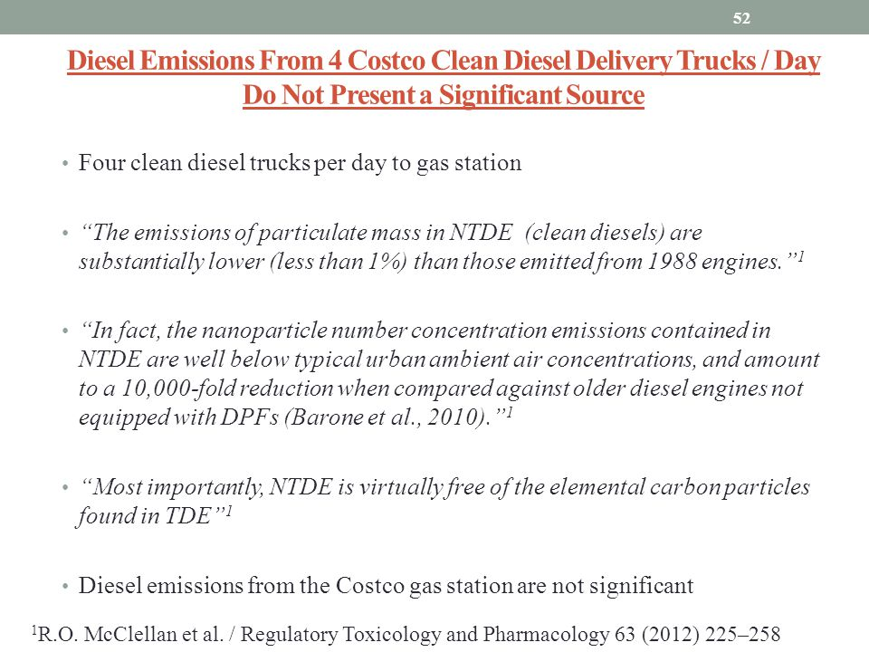 Diesel Emissions From 4 Costco Clean Diesel Delivery Trucks / Day Do Not Present a Significant Source