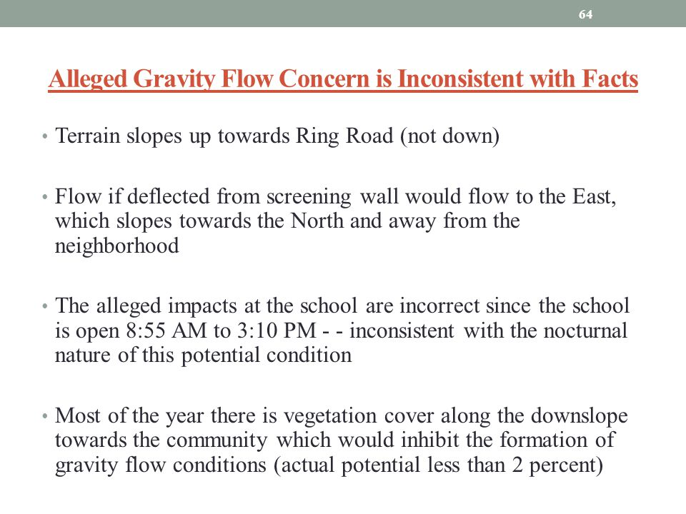 Alleged Gravity Flow Concern is Inconsistent with Facts