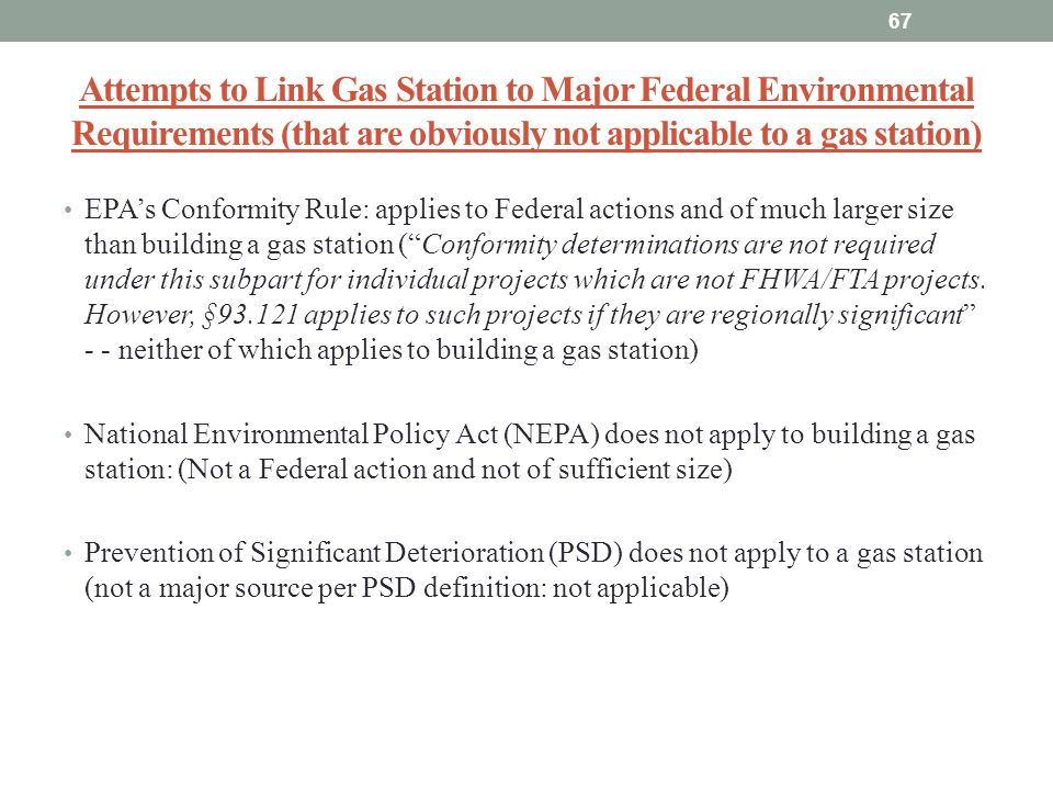 Attempts to Link Gas Station to Major Federal Environmental Requirements (that are obviously not applicable to a gas station)