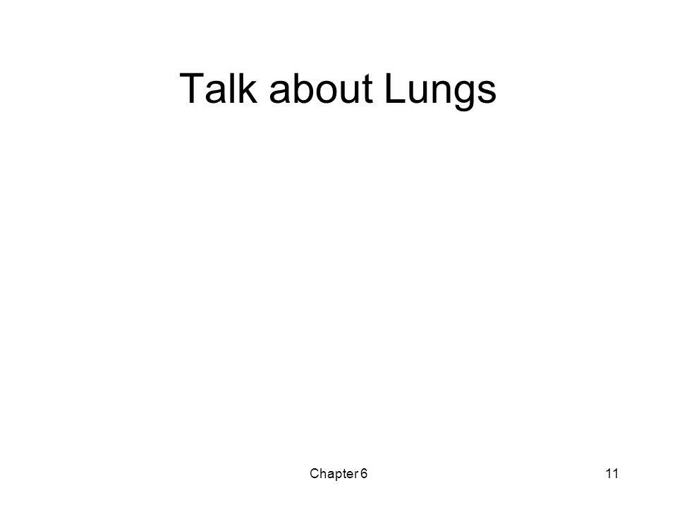 Talk about Lungs Chapter 6