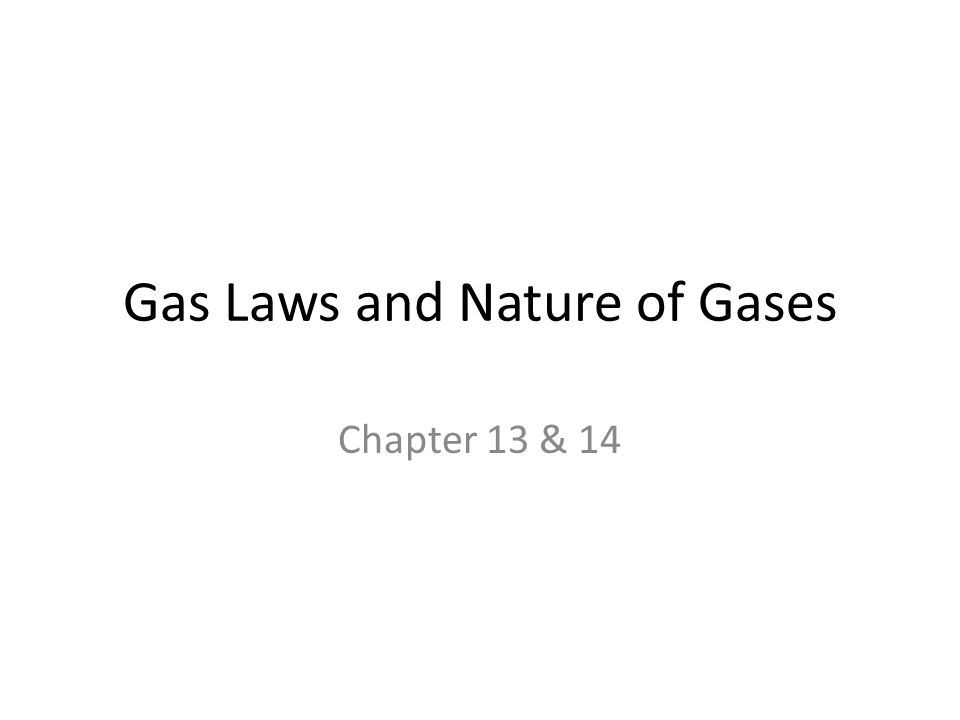 Gas Laws and Nature of Gases