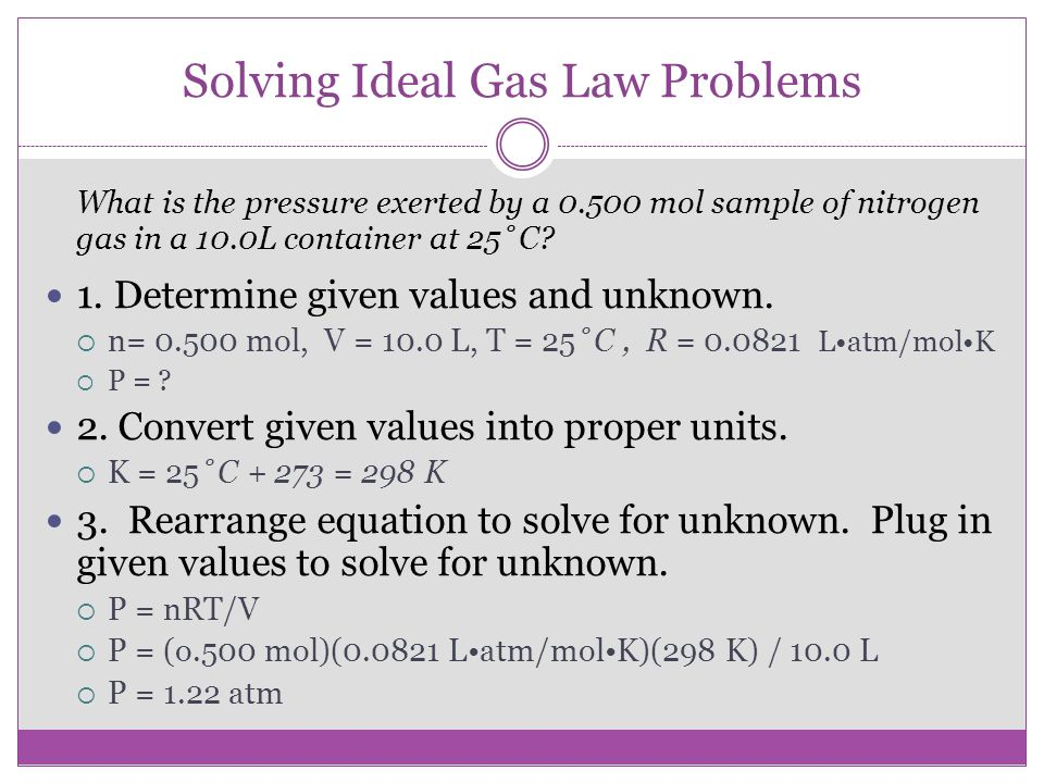 Solving Ideal Gas Law Problems