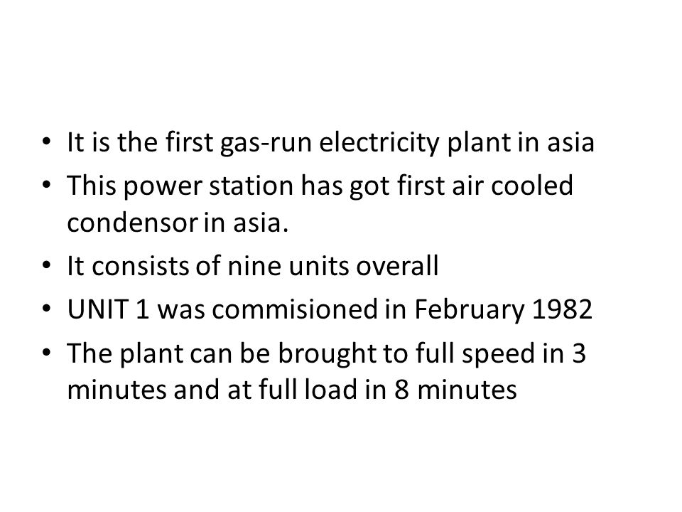 It is the first gas-run electricity plant in asia