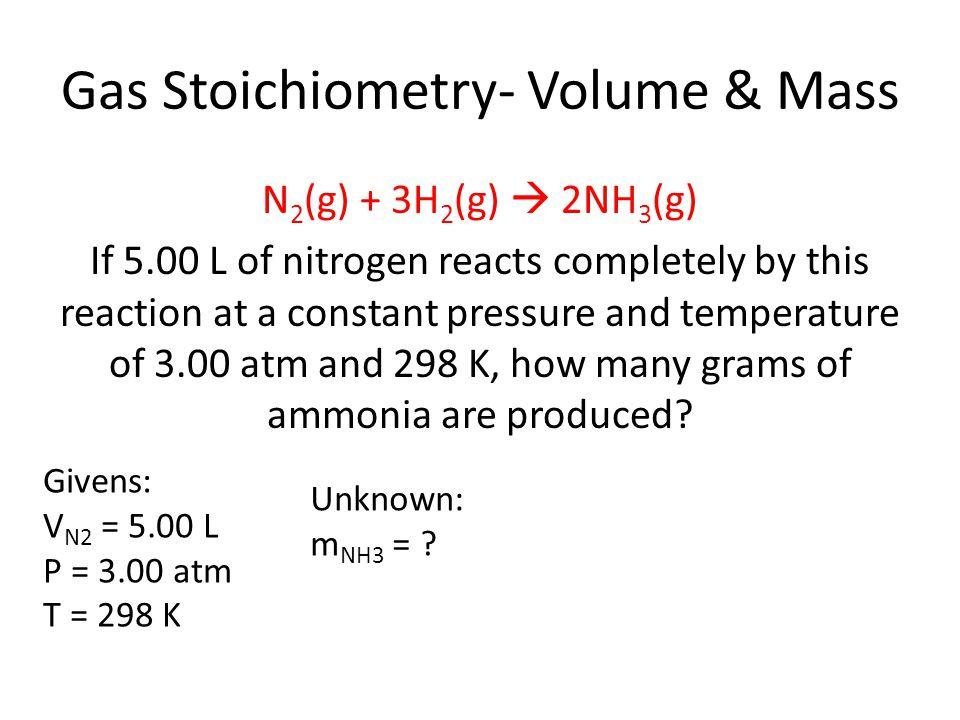 Gas Stoichiometry- Volume & Mass