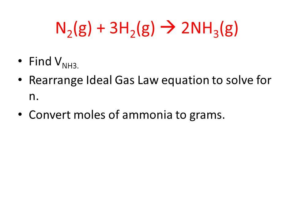 N2(g) + 3H2(g)  2NH3(g) Find VNH3.