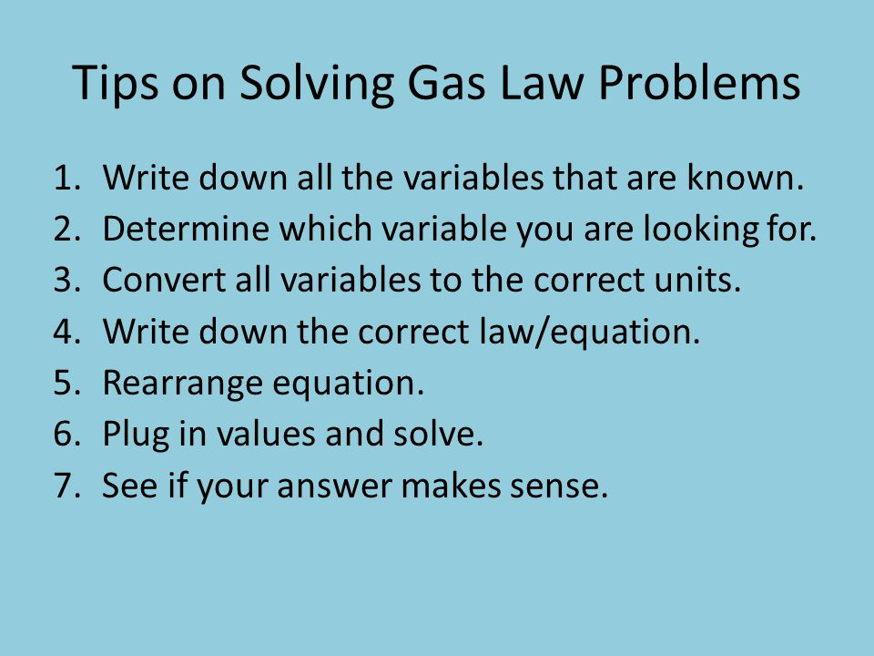 Tips on Solving Gas Law Problems