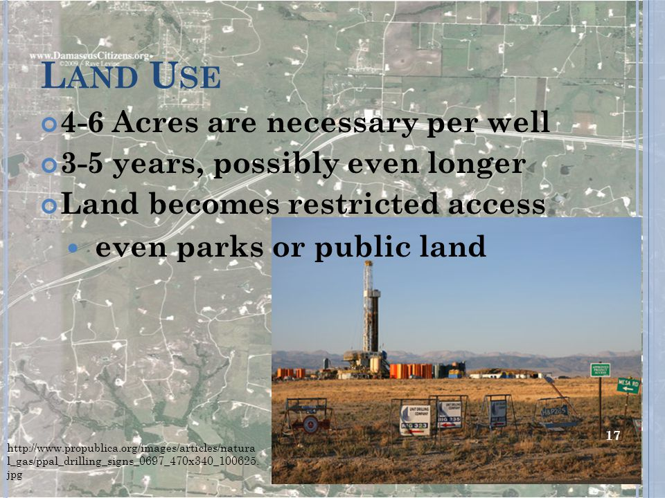 Land Use 4-6 Acres are necessary per well