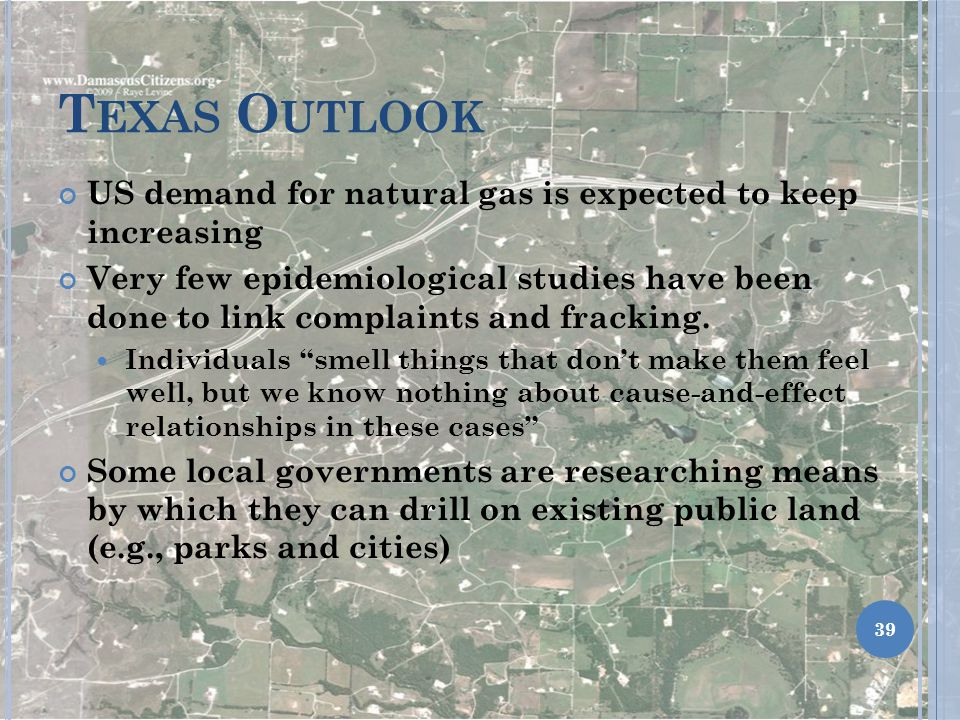 Texas Outlook US demand for natural gas is expected to keep increasing