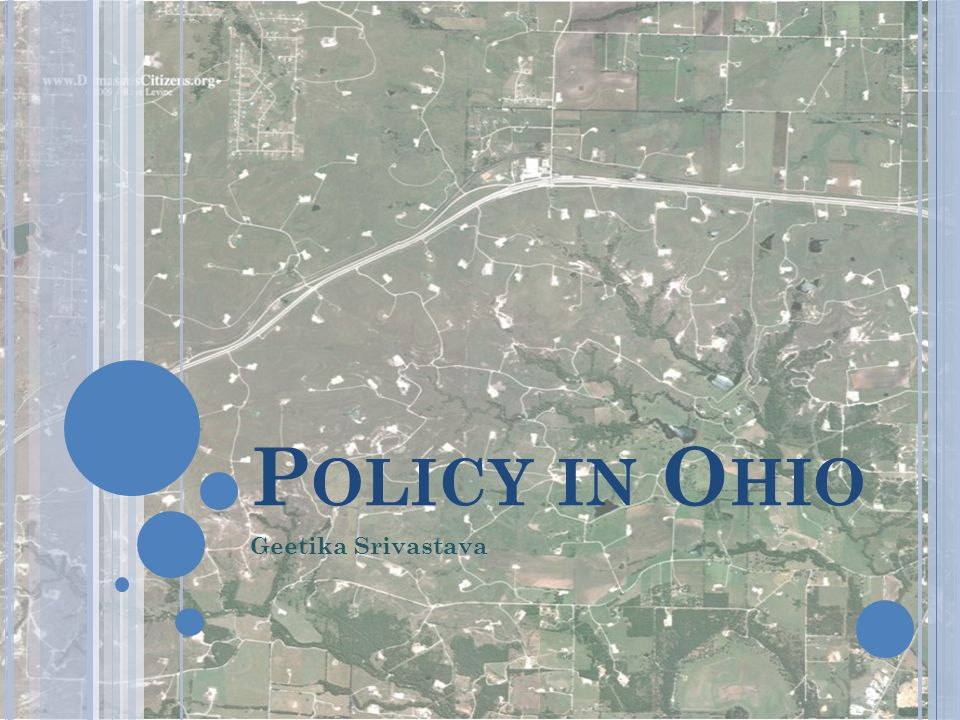 Policy in Ohio Geetika Srivastava