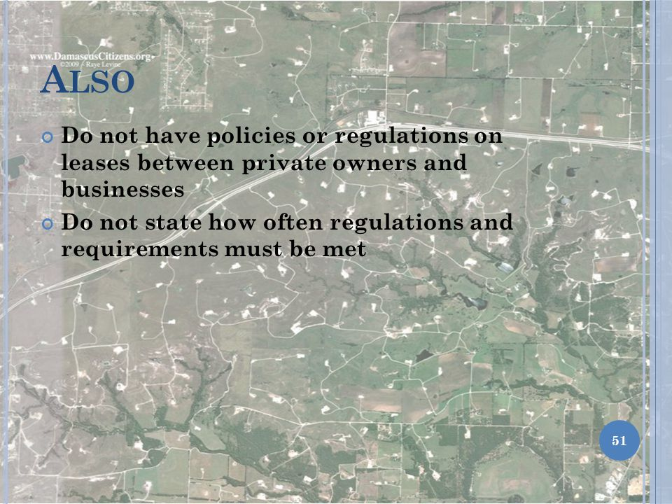 Also Do not have policies or regulations on leases between private owners and businesses.