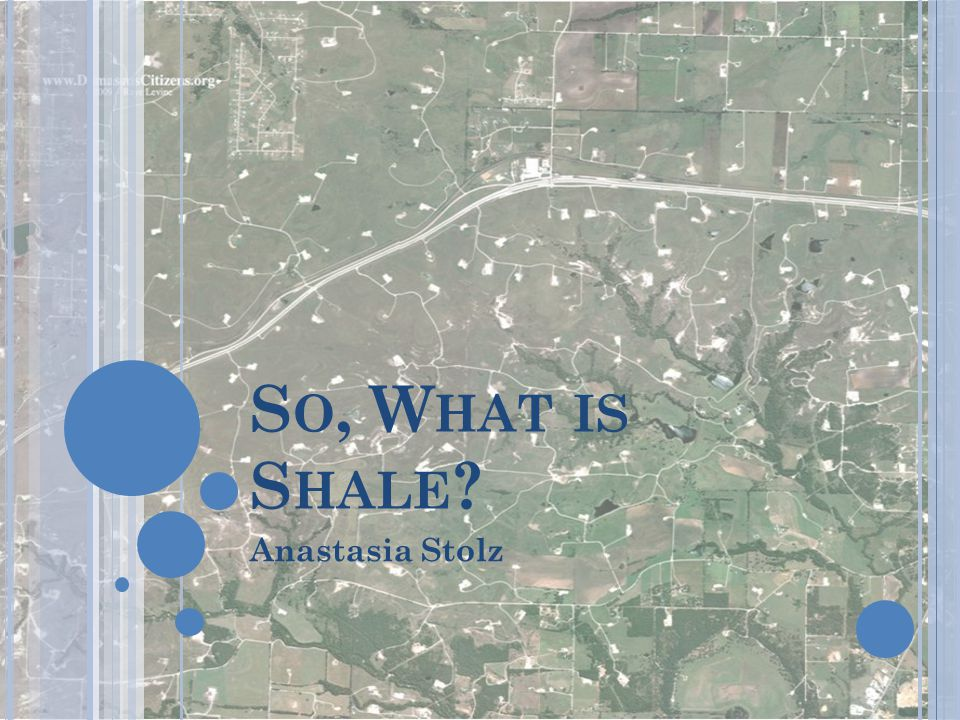So, What is Shale Anastasia Stolz