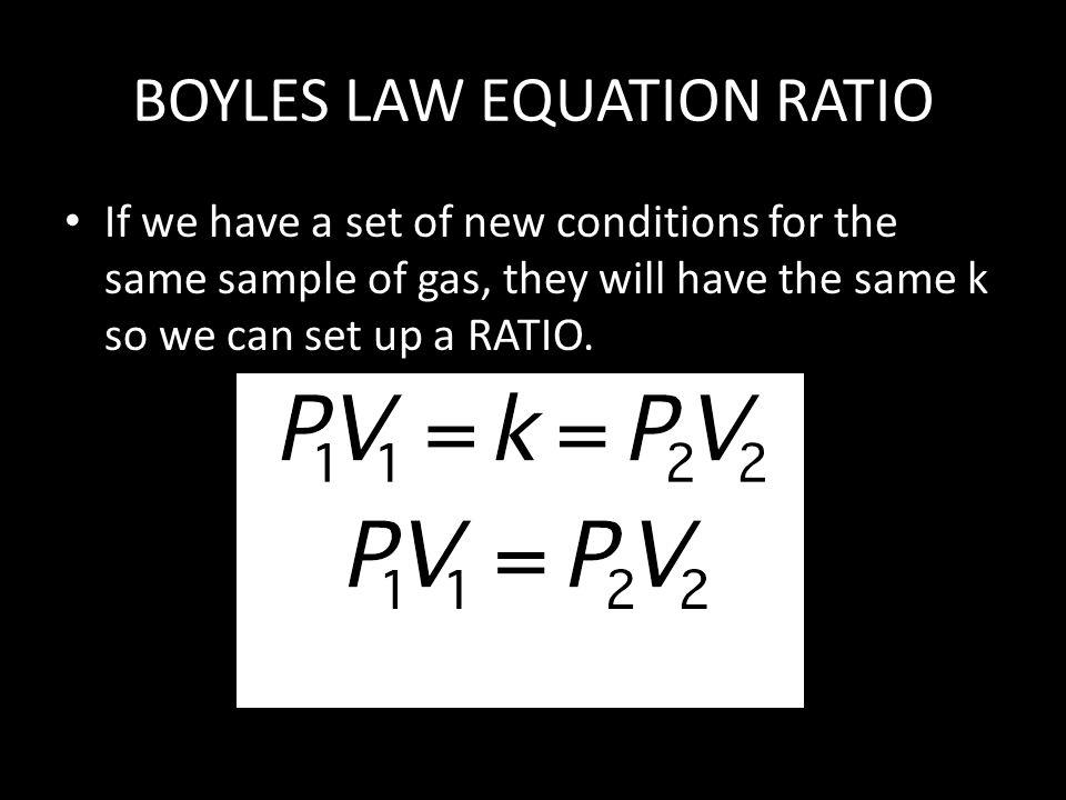 BOYLES LAW EQUATION RATIO