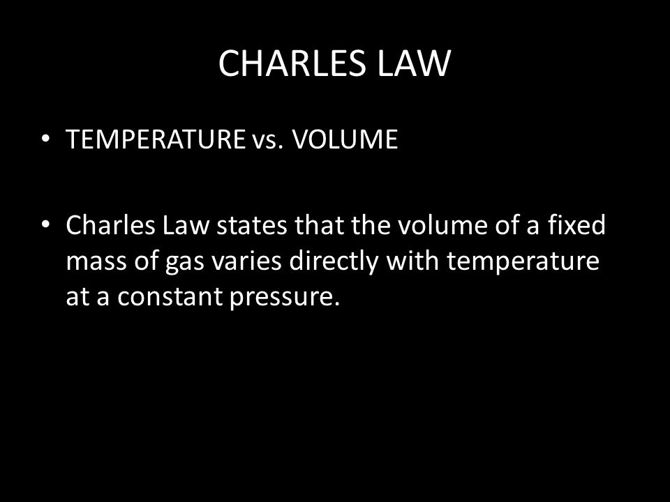 CHARLES LAW TEMPERATURE vs. VOLUME
